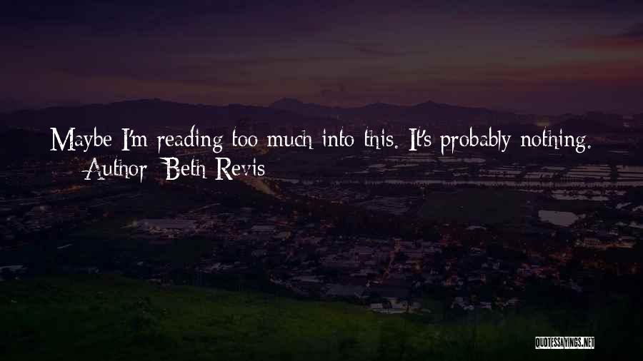 Beth Revis Quotes 859695
