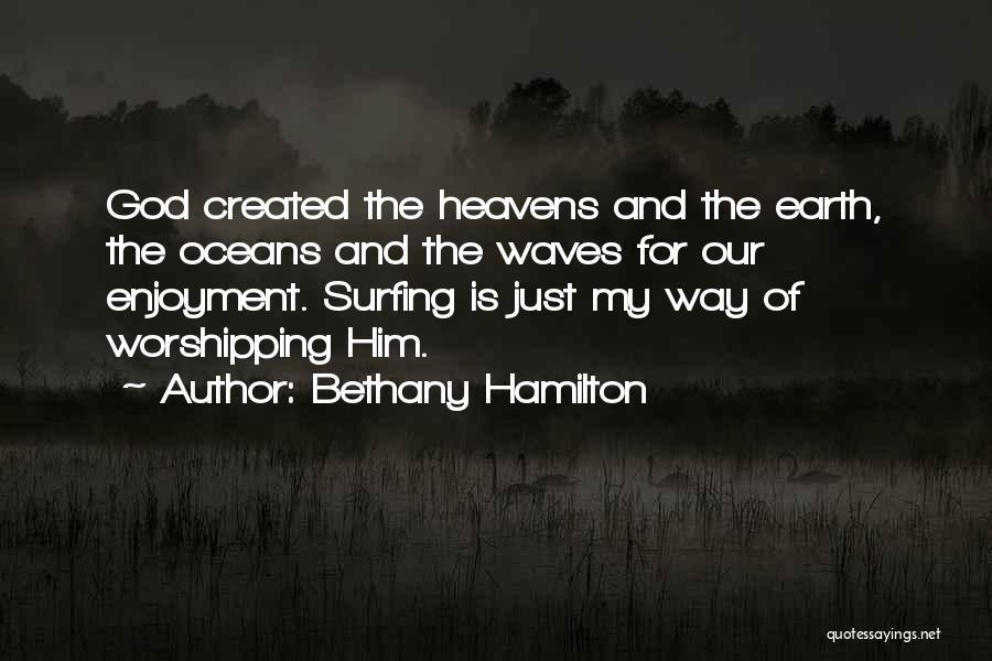 Bethany Hamilton Quotes 1104418