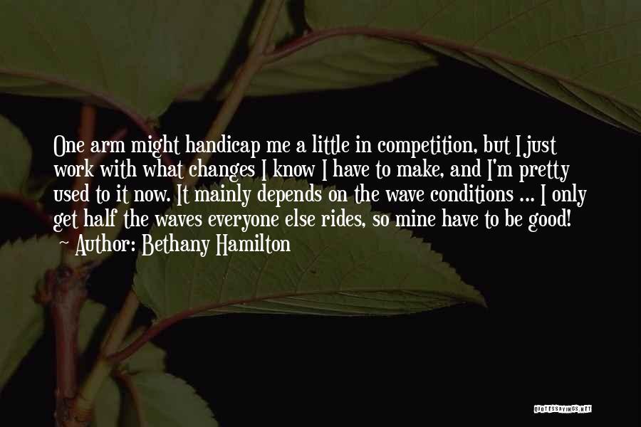 Bethany Hamilton Quotes 1348448