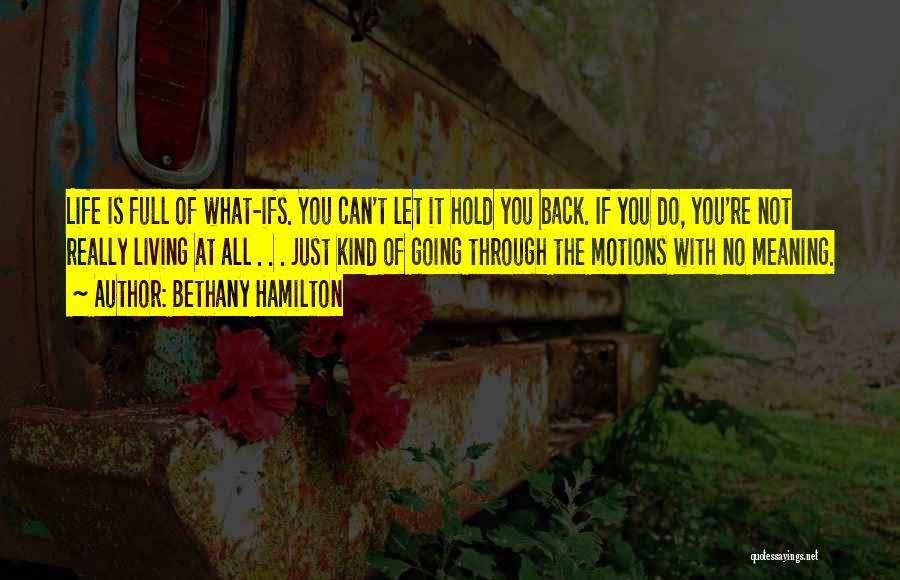 Bethany Hamilton Quotes 1514843