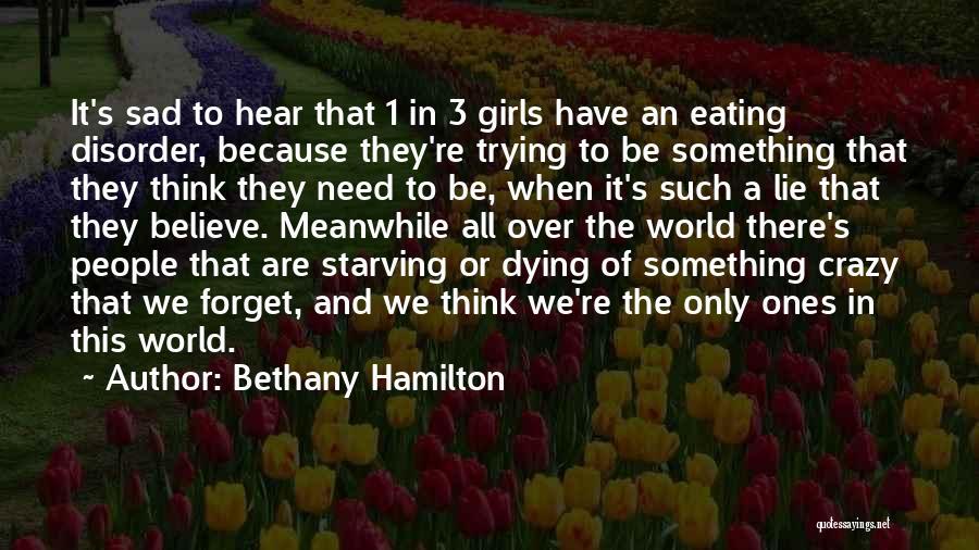 Bethany Hamilton Quotes 1541536