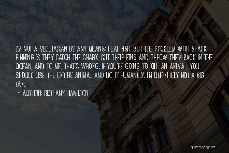 Bethany Hamilton Quotes 159336