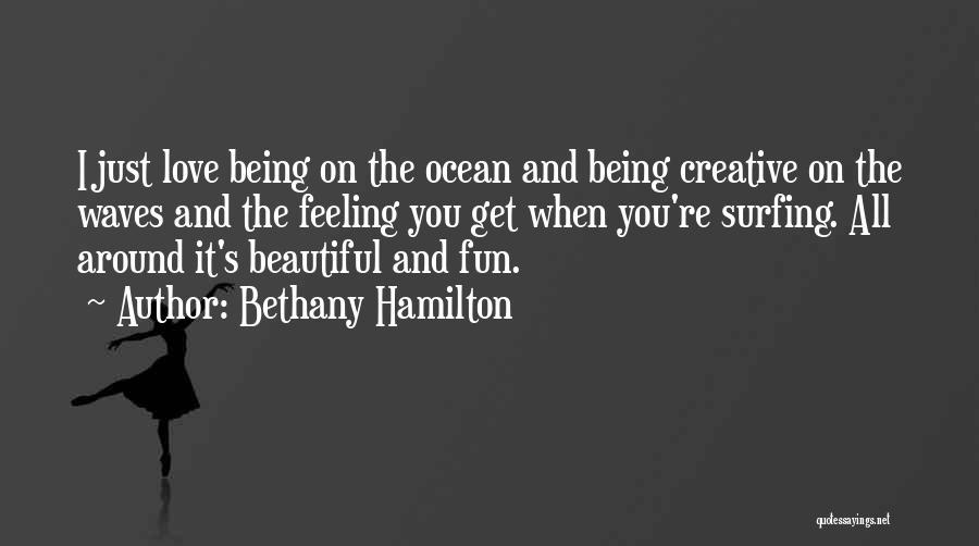 Bethany Hamilton Quotes 1689350