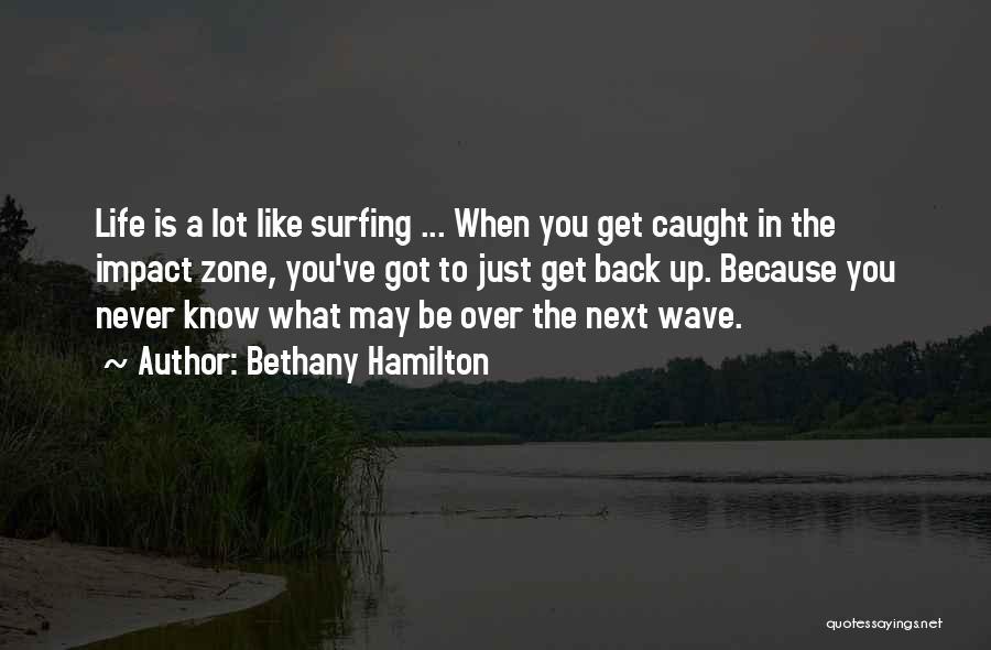 Bethany Hamilton Quotes 1709670