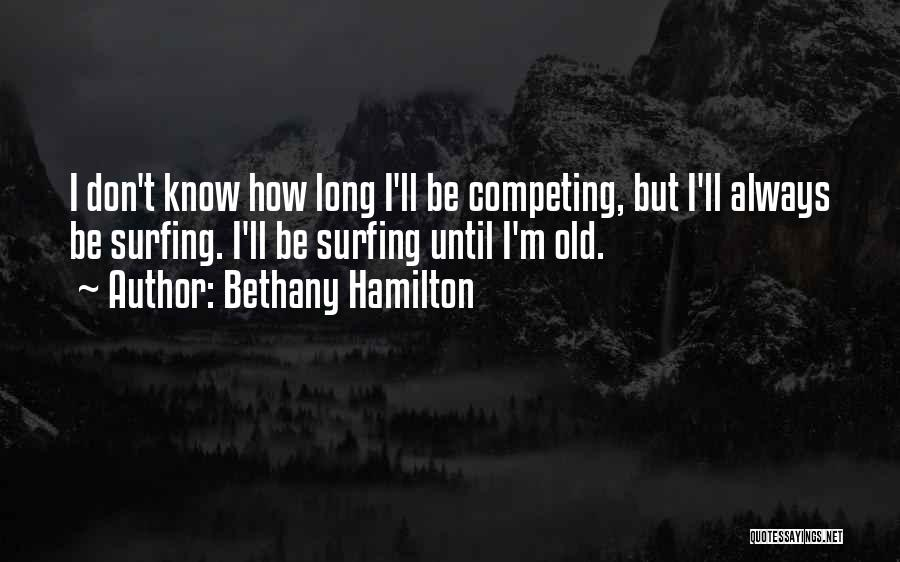 Bethany Hamilton Quotes 1949742