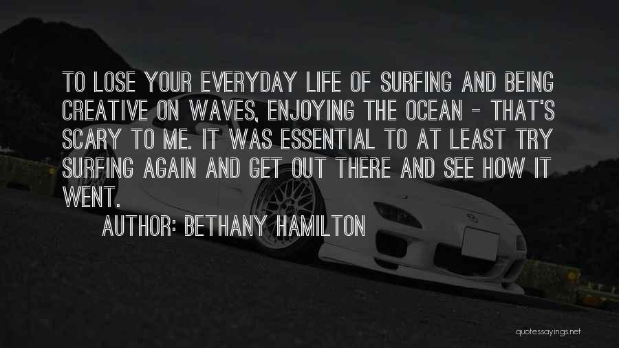 Bethany Hamilton Quotes 1970364
