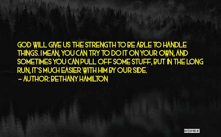 Bethany Hamilton Quotes 257507