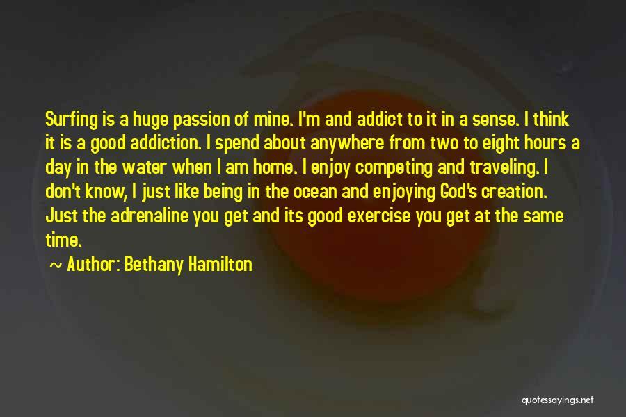 Bethany Hamilton Quotes 989633