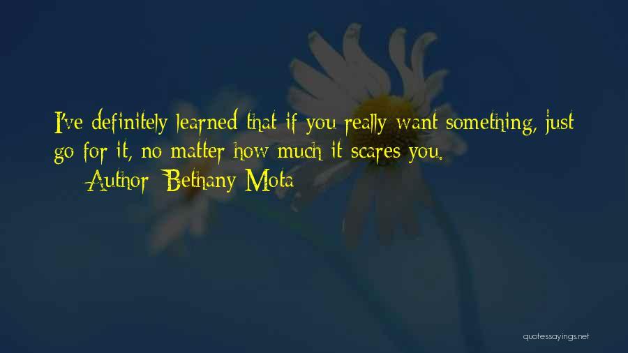 Bethany Mota Quotes 1106605