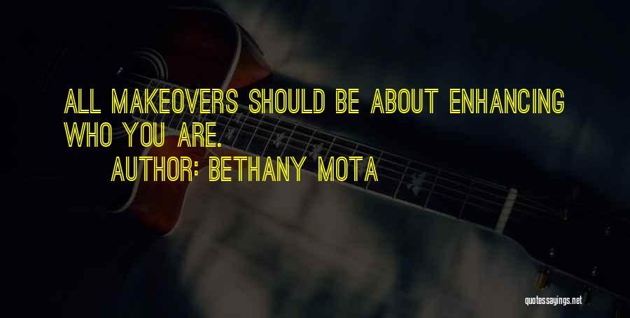 Bethany Mota Quotes 1211671