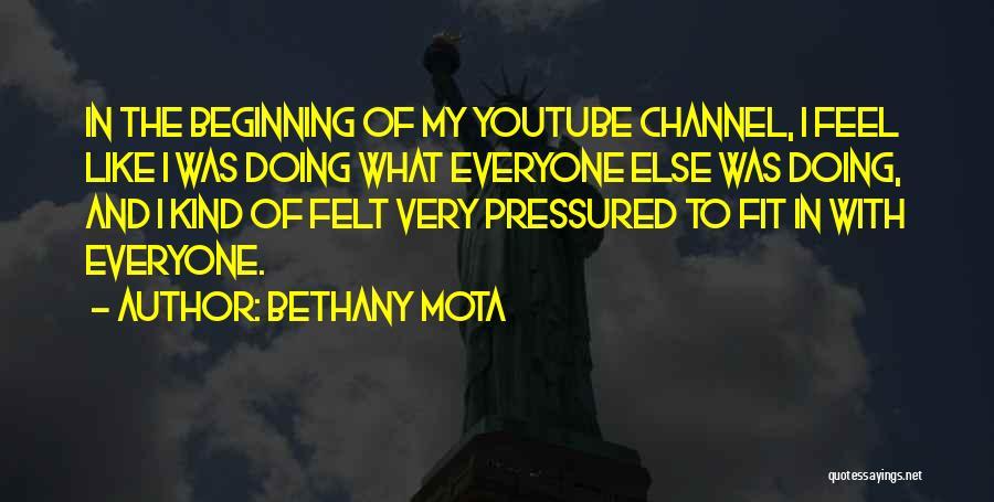 Bethany Mota Quotes 1338109