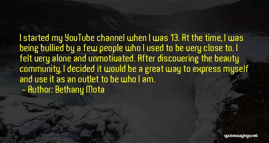 Bethany Mota Quotes 1532057