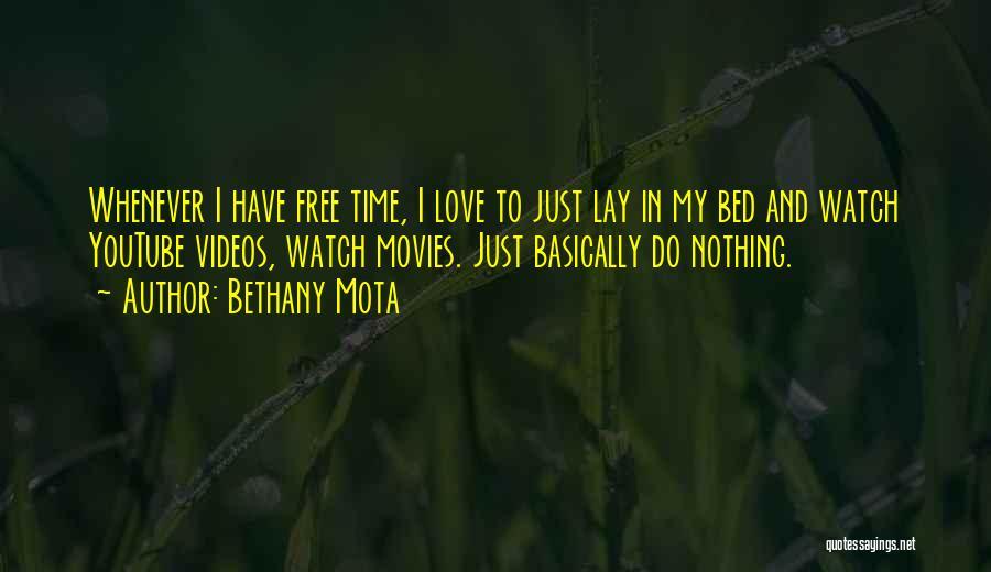 Bethany Mota Quotes 1878987