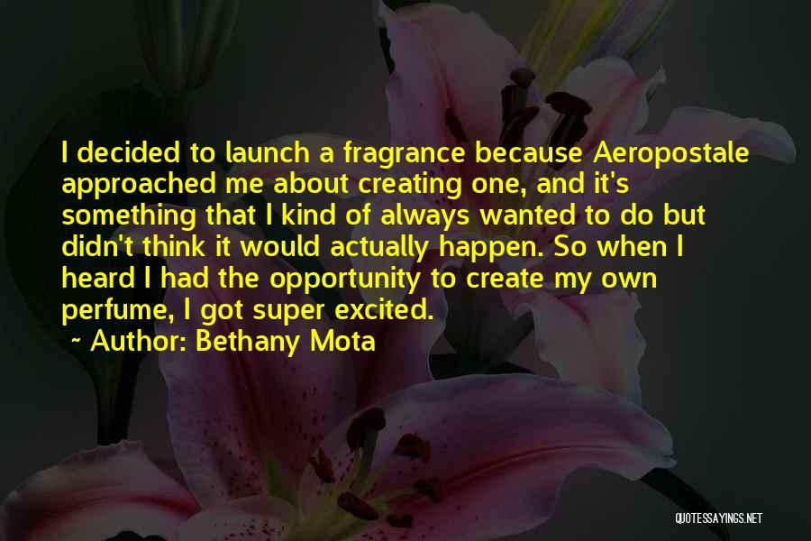 Bethany Mota Quotes 1987303