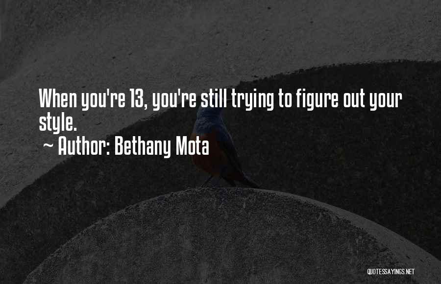 Bethany Mota Quotes 2056844