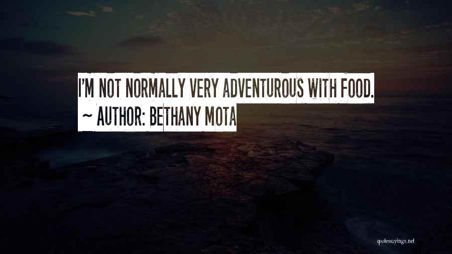 Bethany Mota Quotes 2078564