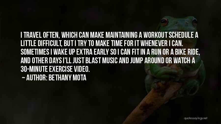 Bethany Mota Quotes 405758