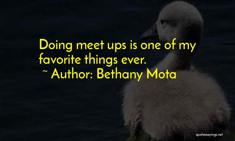 Bethany Mota Quotes 881741