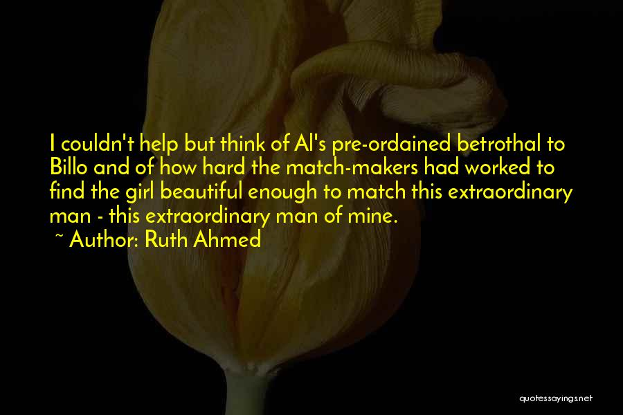 Betrothal Love Quotes By Ruth Ahmed