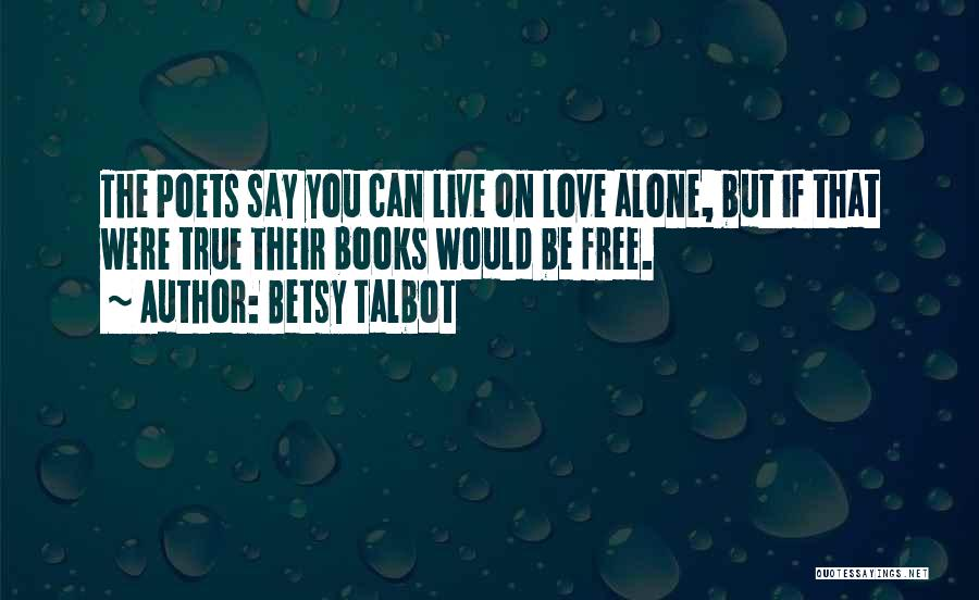 Betsy Talbot Quotes 710735
