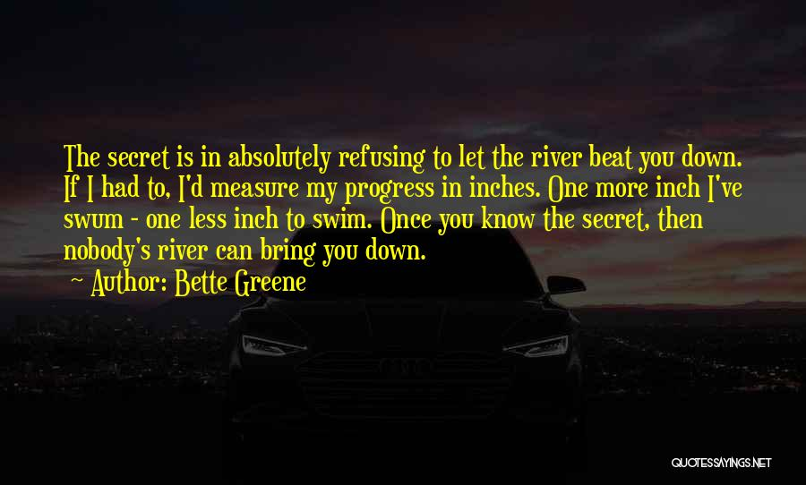 Bette Greene Quotes 1623937