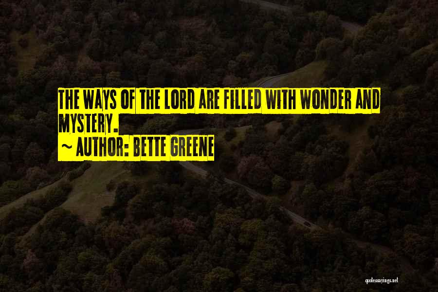 Bette Greene Quotes 1986797