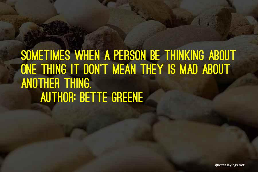 Bette Greene Quotes 469269