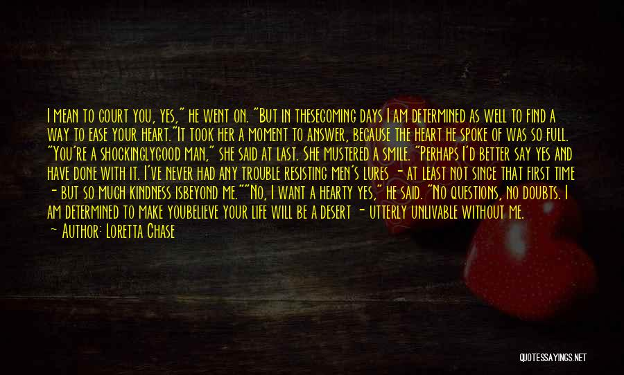 Better Days Coming Quotes By Loretta Chase