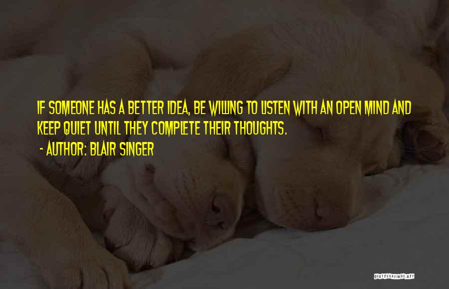 Better Keep Quiet Quotes By Blair Singer