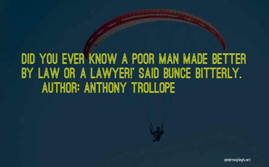 Better Man Quotes By Anthony Trollope