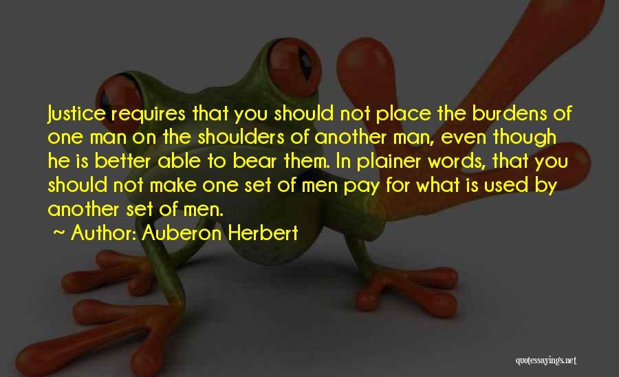 Better Man Quotes By Auberon Herbert