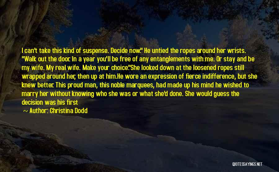 Better Man Quotes By Christina Dodd
