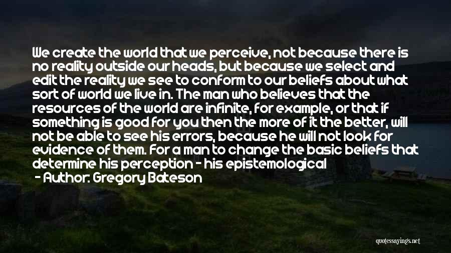 Better Man Quotes By Gregory Bateson