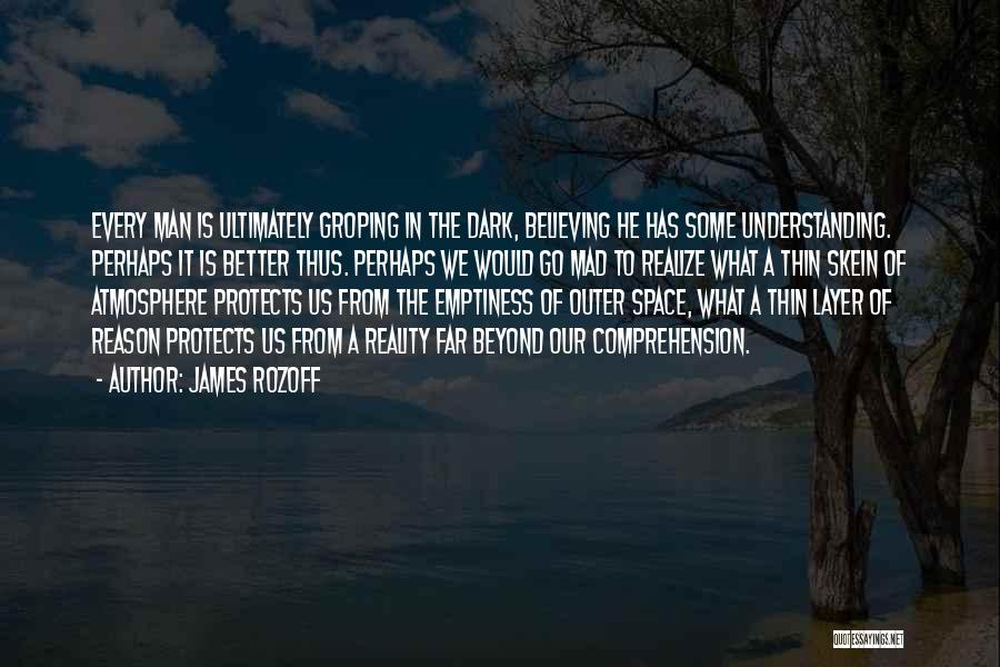 Better Man Quotes By James Rozoff