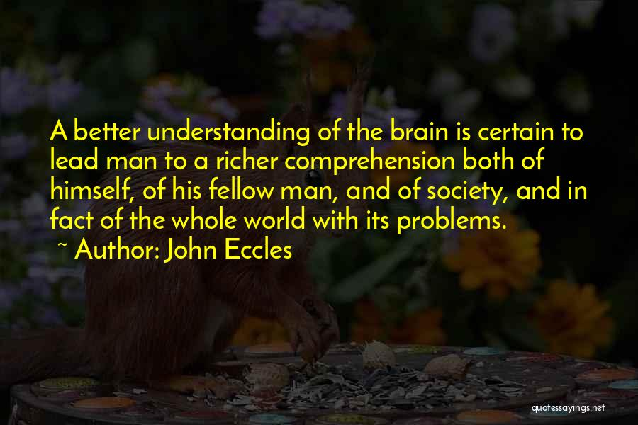 Better Man Quotes By John Eccles