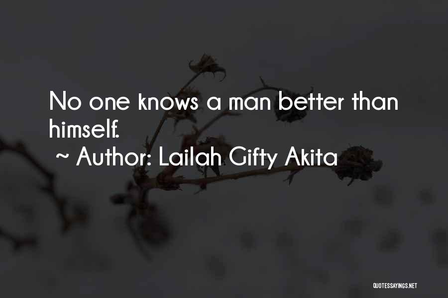 Better Man Quotes By Lailah Gifty Akita