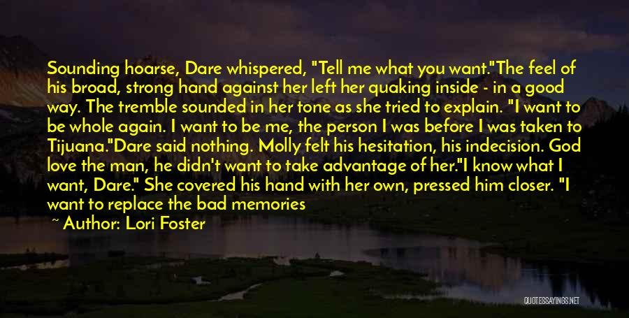 Better Man Quotes By Lori Foster