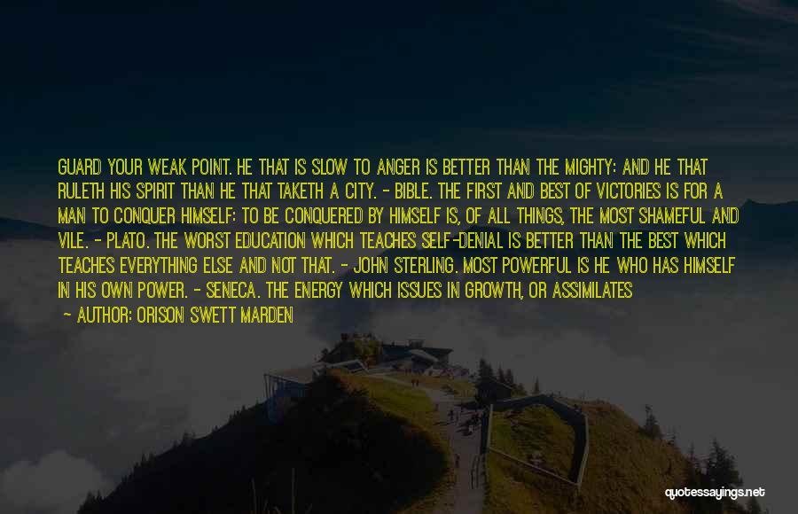 Better Man Quotes By Orison Swett Marden