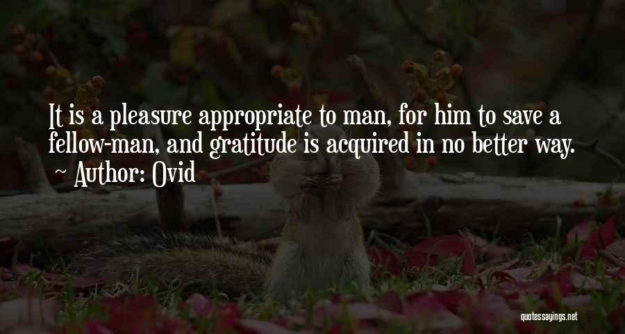 Better Man Quotes By Ovid