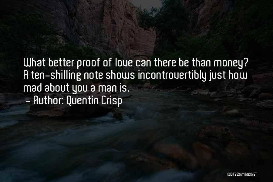 Better Man Quotes By Quentin Crisp