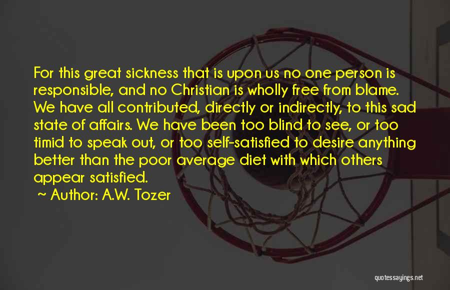 Better Than Average Quotes By A.W. Tozer