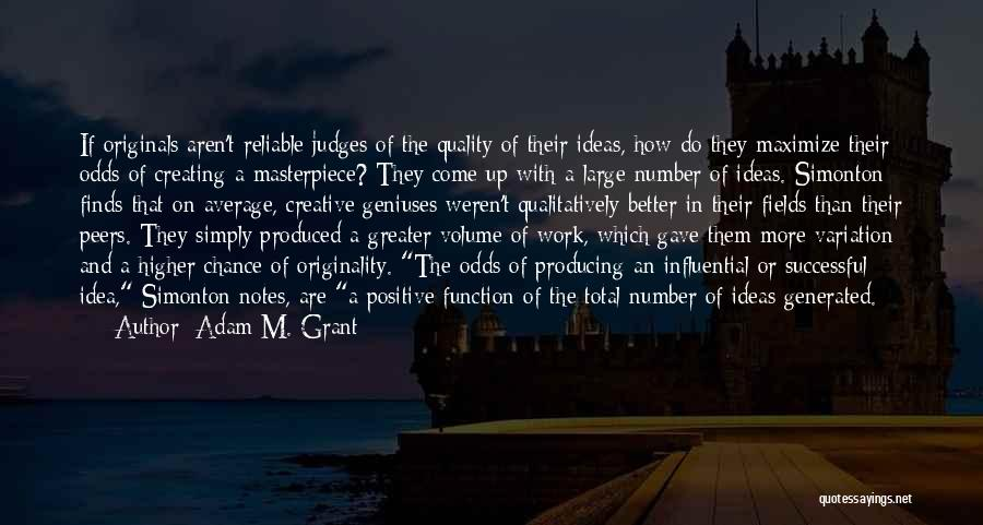 Better Than Average Quotes By Adam M. Grant