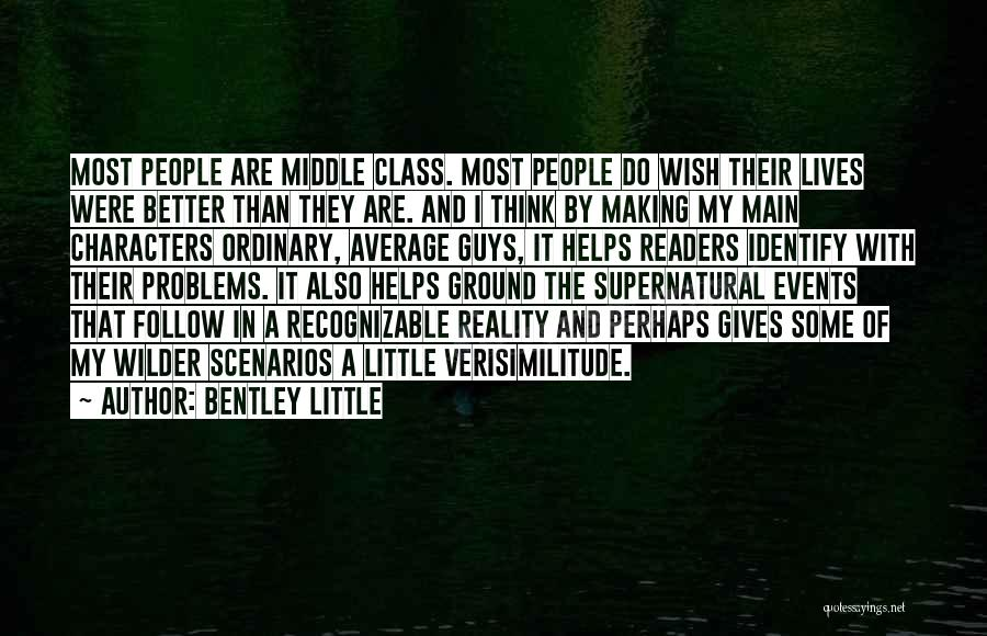 Better Than Average Quotes By Bentley Little