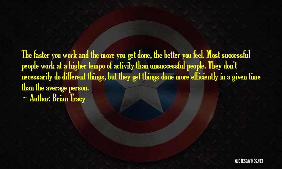 Better Than Average Quotes By Brian Tracy