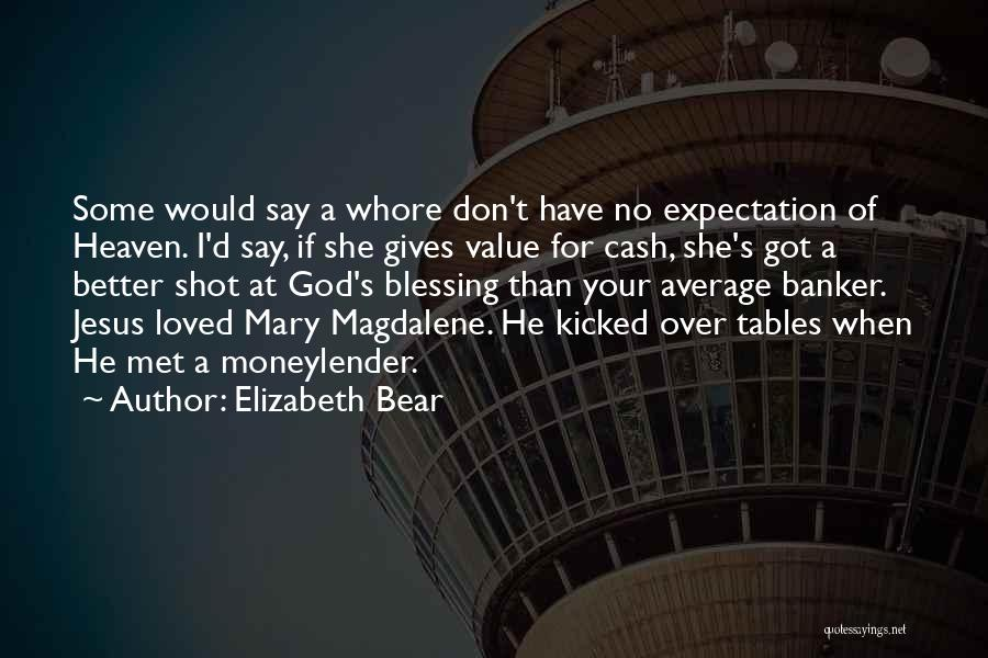 Better Than Average Quotes By Elizabeth Bear