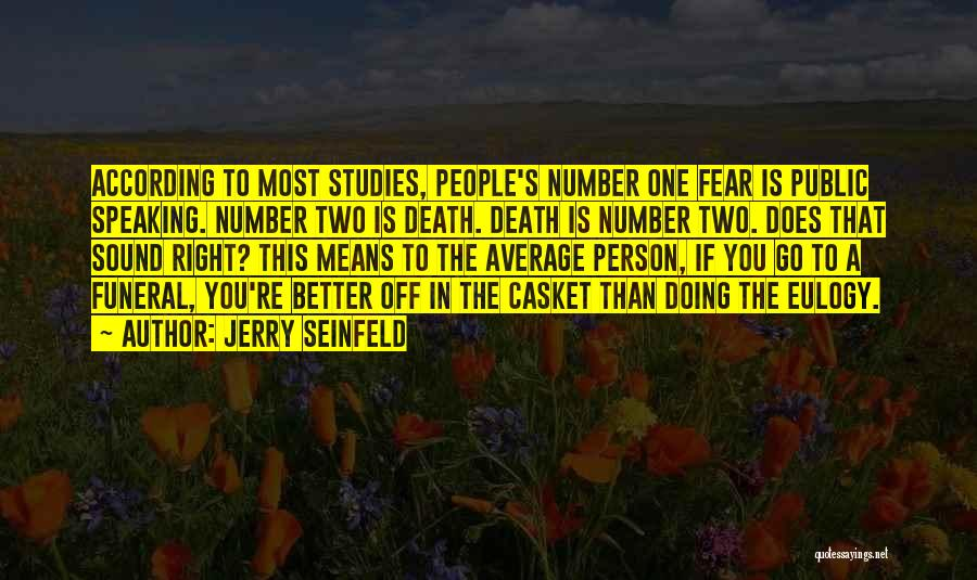 Better Than Average Quotes By Jerry Seinfeld