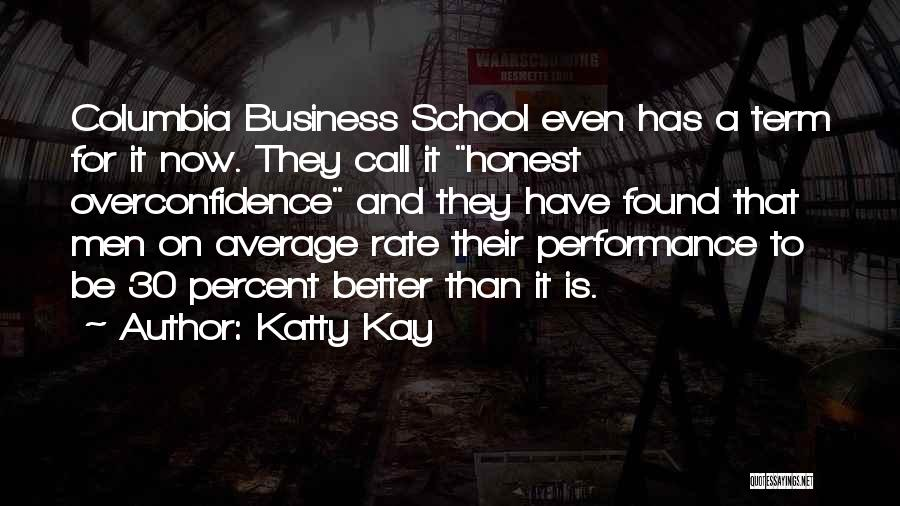 Better Than Average Quotes By Katty Kay