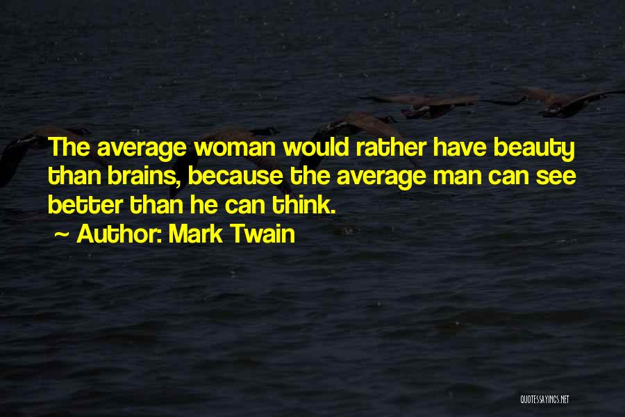 Better Than Average Quotes By Mark Twain