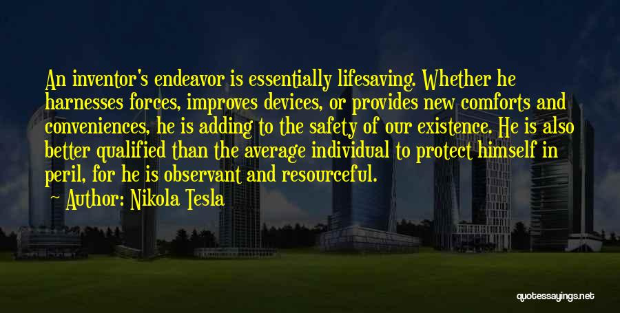 Better Than Average Quotes By Nikola Tesla