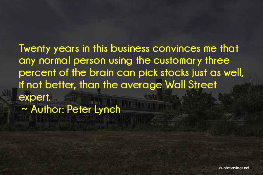 Better Than Average Quotes By Peter Lynch